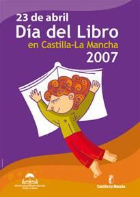 cartel dia libro clm 2007 - Día del Libro en CLM 2007. Mensaje de José Corredor Matheos