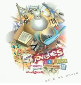 jovenes artistas - Arte en bruto...Jóvenes Artistas de CLM 2006