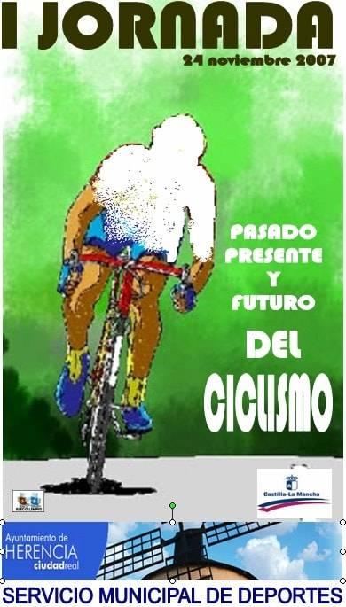 """iv criterium ciclista herencia - I Jornada """"Pasado, Presente y Futuro del Ciclismo"""" y IV Criterium de Ciclismo """"Villa de Herencia"""""""