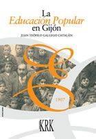 """la educacion popular en gijon - Juan Teófilo Gallego Catalán. """"La educación popular en Gijón"""""""