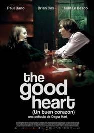 un buen corazon - Cartelera de Cine del 2 al 7 de julio 2010