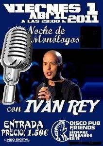 Monologo Friends Ivan Rey abril 2011 212x300 - Noche de Monólogos con Ivan Rey