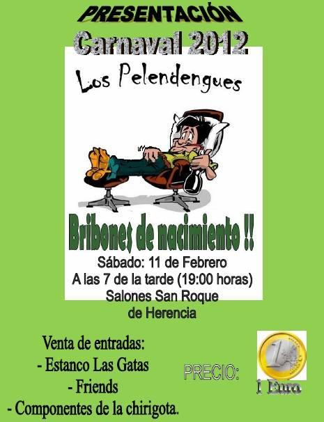 Actuación presentación Pelendengues 2012 - La presentación de Los Pelendengues se hará en el San Roque por falta de aforo