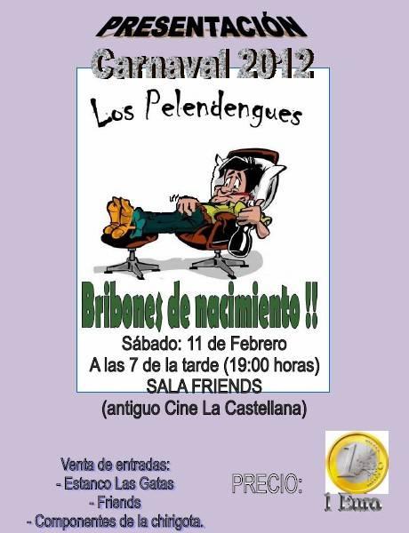 Los Pelendengues 2012 - Presentación de Los Pelendengues 2012