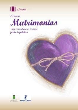 cartel matrimonios - Matrimonios es la apuesta teatral del área de cultura para el mes de marzo en Herencia