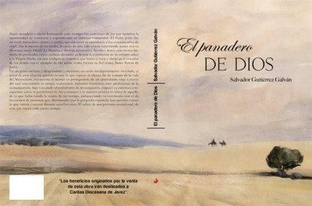 el panadero de dios jesc3bas viso - El libro sobre la vida de Jesús Fernández de la Puebla Viso será presentado en Andújar