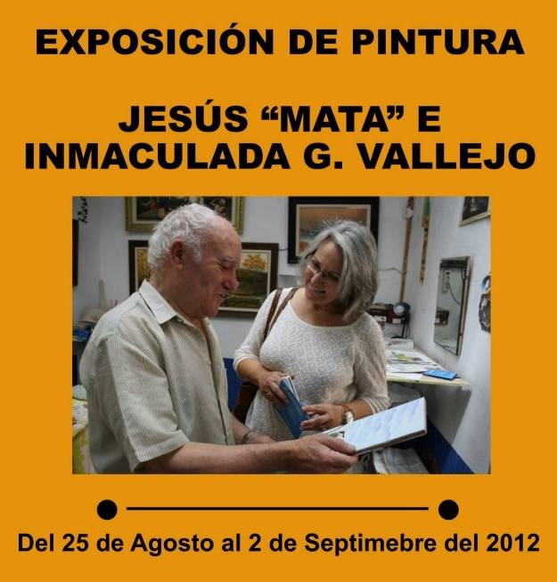 """Exposición de pintura de Jesús Mata e Inmaculada G Vallejo - Exposición de pintura de Jesus """"Mata"""" e Inmaculada G. Vallejo"""