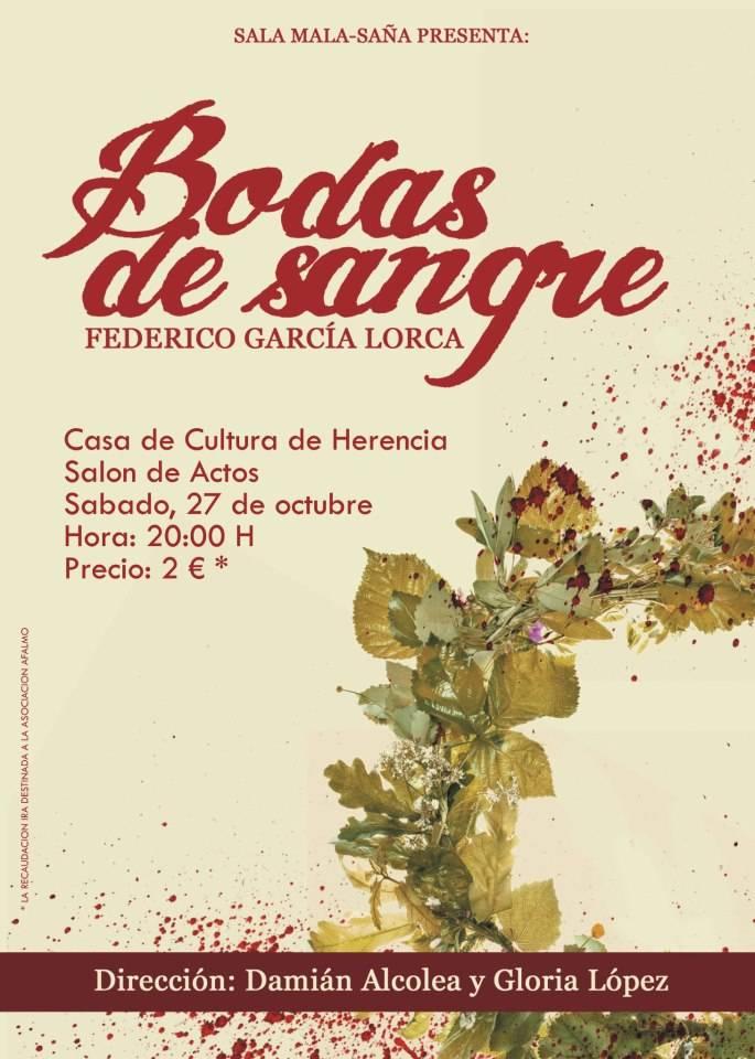 Cartel Bodas de Sangre - La Escuela de Teatro Mala-saña representará Bodas de Sangre en Herencia a favor de los familiares de enfermos de Alzheimer
