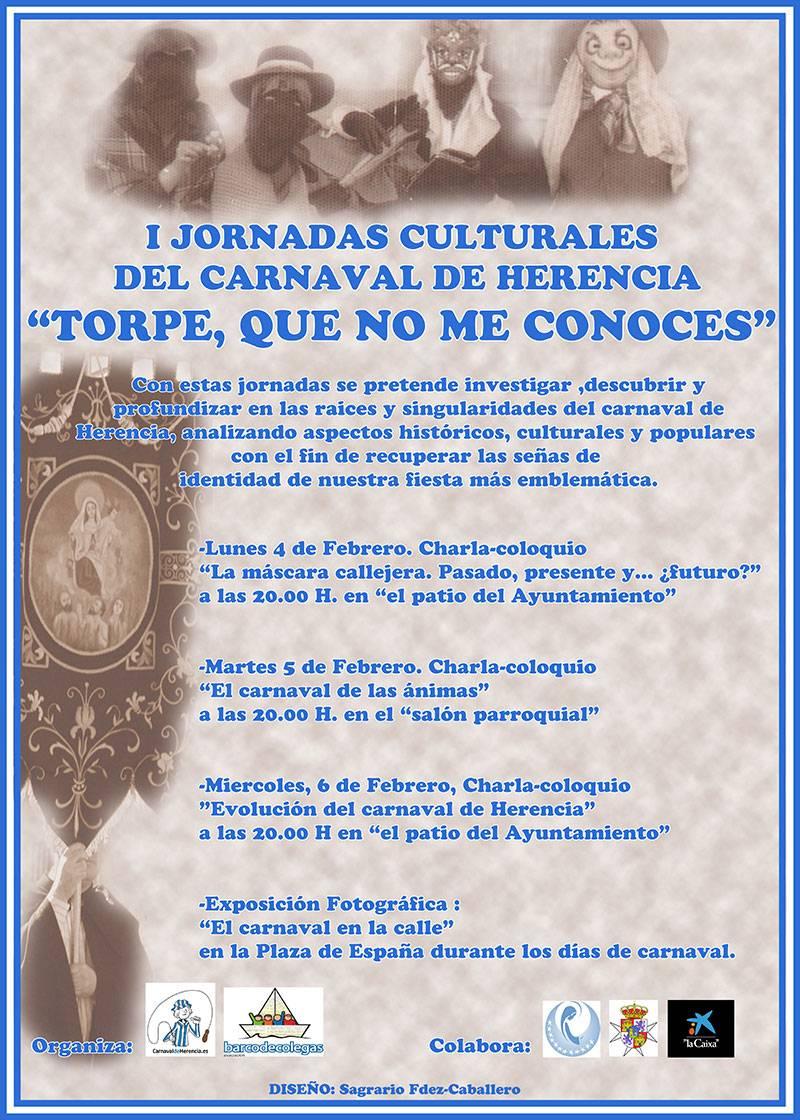 """jonadas culturales carnaval de herencia - I Jornadas Culturales del Carnaval de Herencia """"Torpe, que no me conoces"""""""