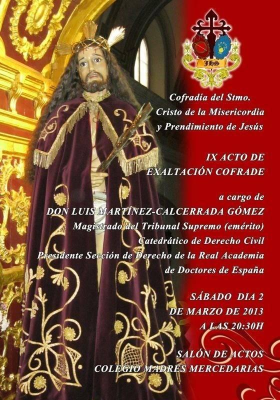 IX Acto de exaltación cofrade de la Cofradía del Cristo de la Misericordia
