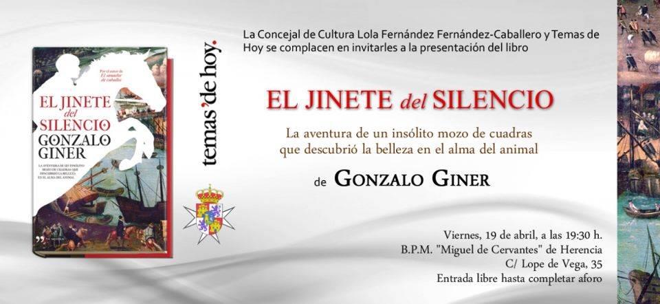 El Jinete del Silencio - Gonzalo Giner mantendrá un encuentro con los lectores de Herencia