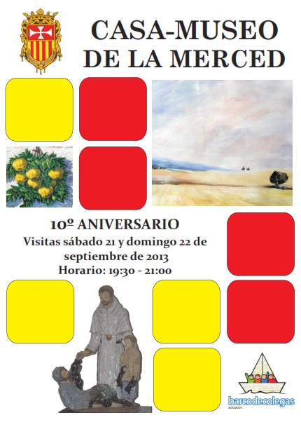 2013 09 21 Cartel visistas Casa Museo de La Merced en su décimo aniversario - Abierta la Casa-Museo de La Merced para festejar su décimo aniversario