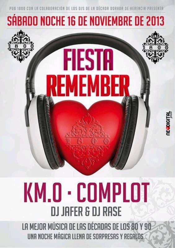 Fiesta Remember 1800 Herencia - Disco-Pub 1800 oganiza una fiesta Remember