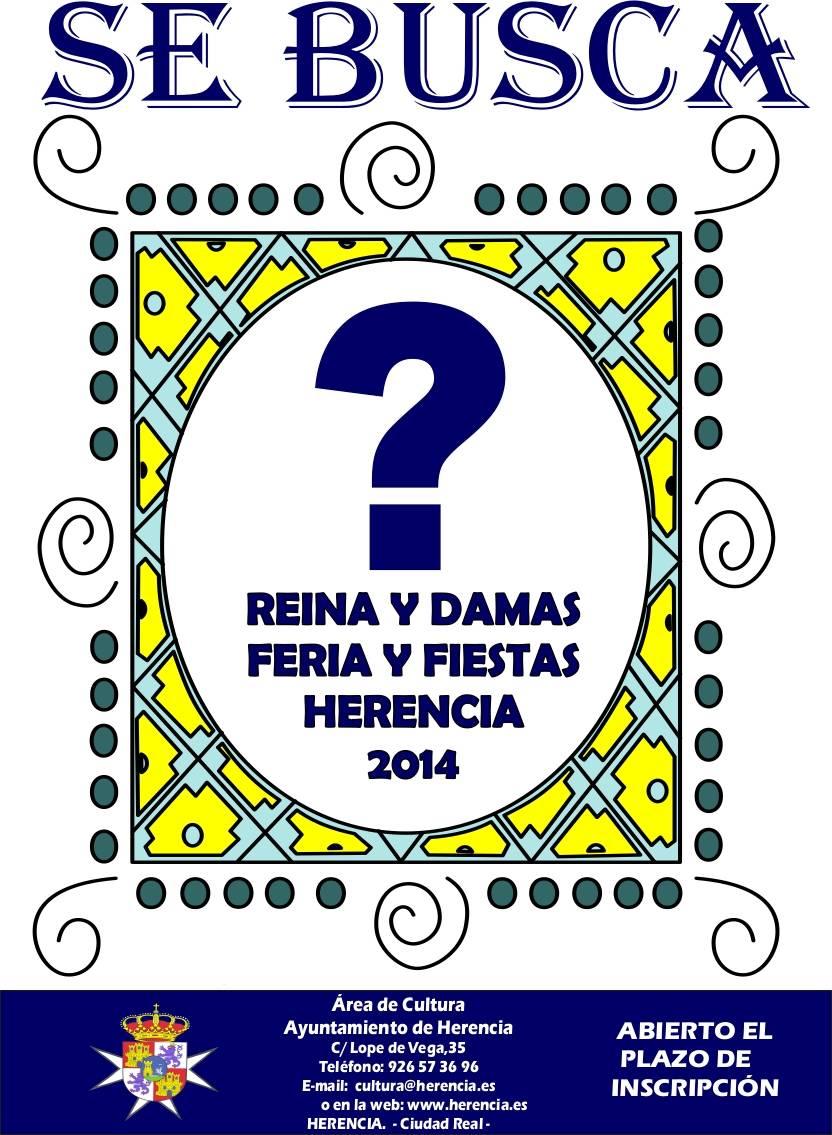 Cartel búsqueda de la Reina y Damas de Herencia 2014 - Abierto el plazo de inscripción para ser reina y damas de la Feria y Fiestas