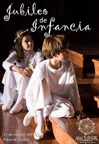 Jubileo de la Infancia en Herencia - Jornada Jubilar de la Infancia de Herencia