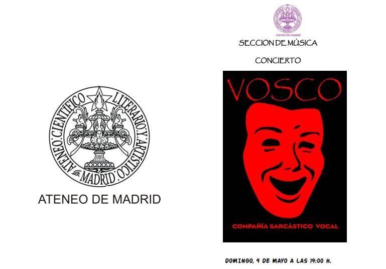 Vosco Compa%C3%B1%C3%ADa sarc%C3%A1stico vocal - Vosco, compañía sarcástico vocal, actuó en el Ateneo de Madrid