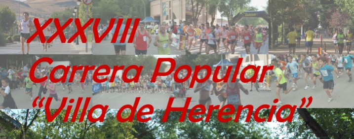 "38 carrera popular herencia - Se abre el plazo de inscripción para la 38ª Carrera Popular ""Villa de Herencia"""