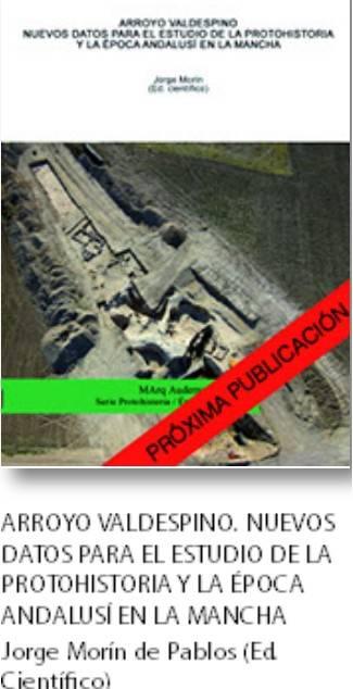 """Publicaci%C3%B3n sobre la protohistoria y la %C3%A9poca andalus%C3%AD en Herencia - Conferencia sobre el yacimiento arqueológico """"Arroyo Valdespino"""""""