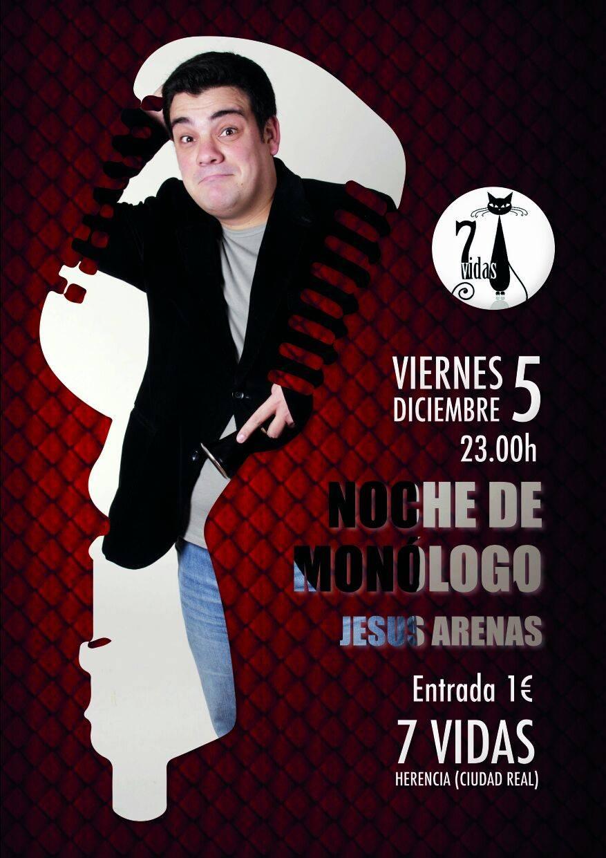 Monologo 7 vidas Herencia - Noche de monólogo con Jesús Arenas en disco-pub 7 Vidas