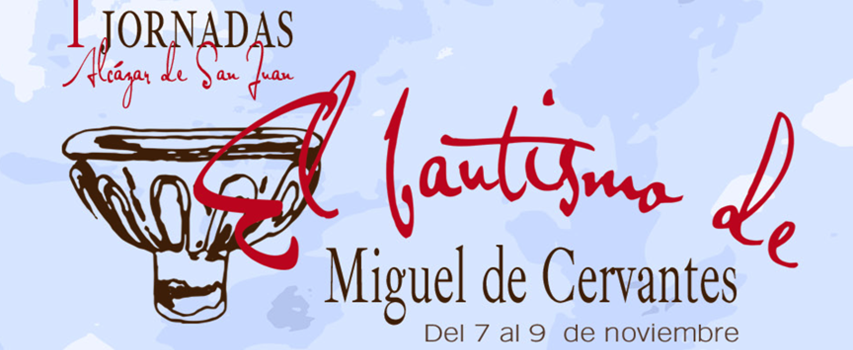 jornada - Huellas del Quijote en el Campo de San Juan