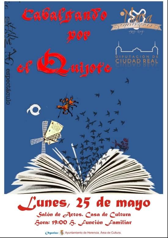 """Herencia quijote 25 mayo g - Cabalgando por el Quijote"""" del Teatro Narea en la Casa de Cultura"""