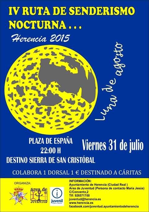 """Cuarta ruta de senderismo nocturna de Herencia - IV ruta de senderismo nocturna """"Luna de Agosto"""""""