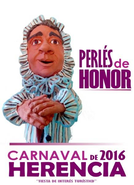 Perlé de Honor carnaval de Herencia - Candidatos a los Perlés de Honor del Carnaval de Herencia 2016