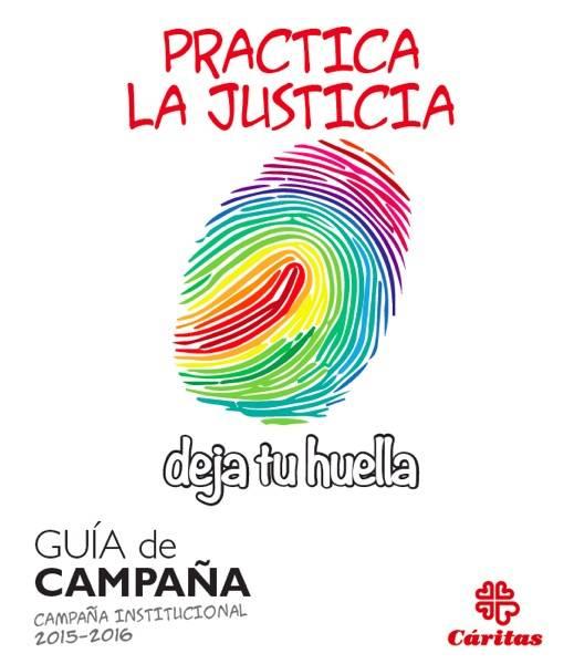 Campaña de Caritas Practica la Justicia