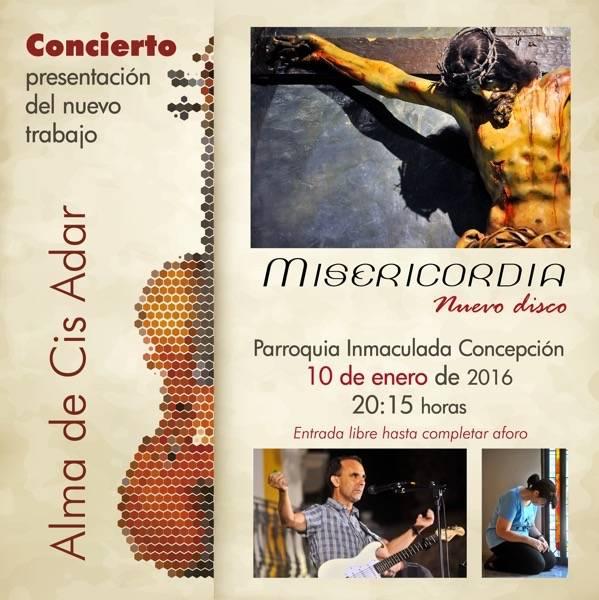 Concierto presentación de Misericordia, tercer disco de Cis Adar 1