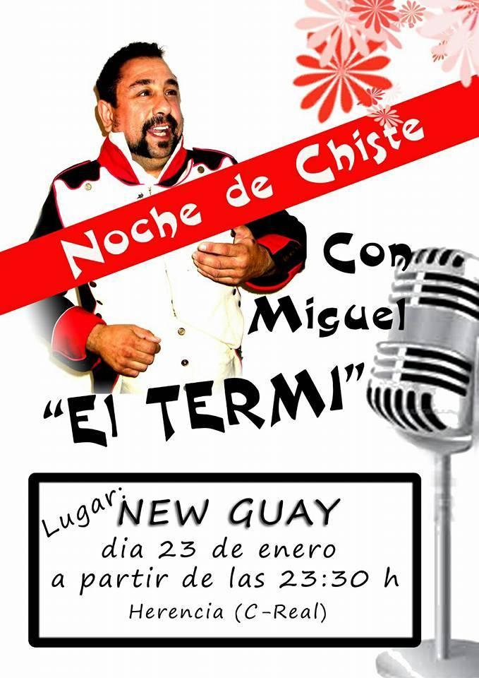 """Noche de Chiste con Miguel """"El Termi"""" 1"""
