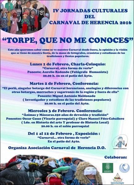 """Cartel Jornadas Culturales Carnval 2016 - Cuartas jornadas culturales """"Torpe, que no me conoces"""" del Carnaval de Herencia"""