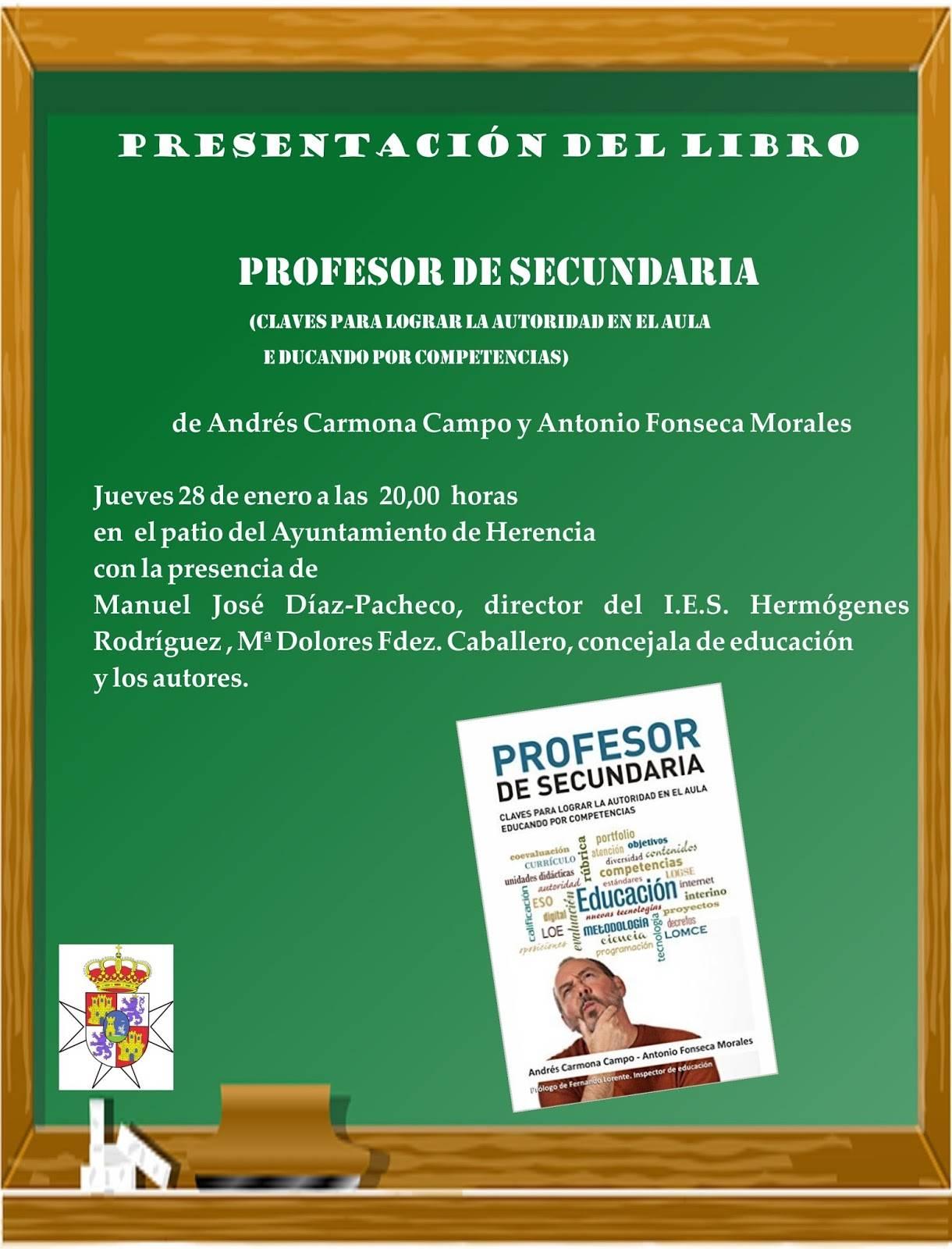 Cartel libro profesor de secundaria Herencia - Presentación en Herencia del libro Profesor de Secundaria