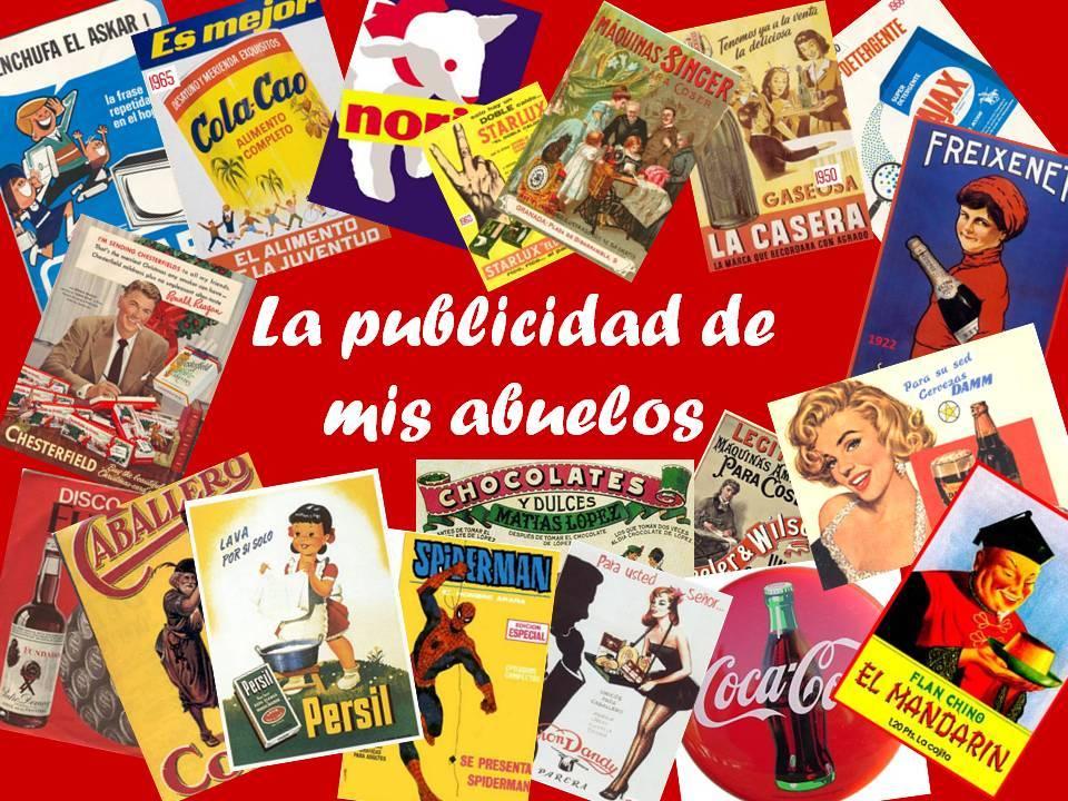 la publicidad de nuestros abuelos - La publicidad de nuestros abuelos en el IES Hermógenes Rodríguez