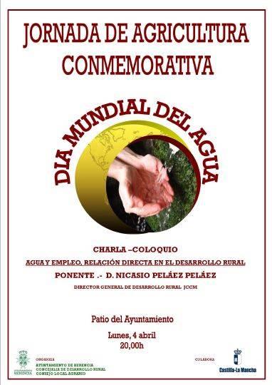 Jornada de Agricultura dia mundial del agua en Herencia - Charla-coloquio sobre el agua y el empleo
