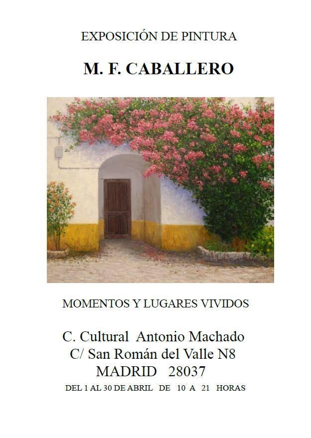 exposicion de pintura de Manuel Fernadez Caballero en Madrid