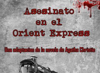 Asesinato en el Orient Express por el grupo de teatro de la universidad popular de herencia