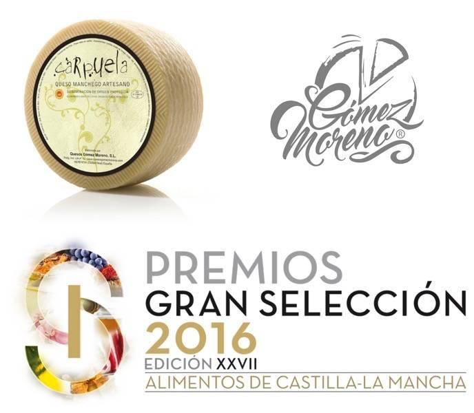 Gran selecion plata 2016 para quesos Gómez moreno de Herencia - Mejor Queso de España 2016 para la marca Carpuela de Gómez Moreno