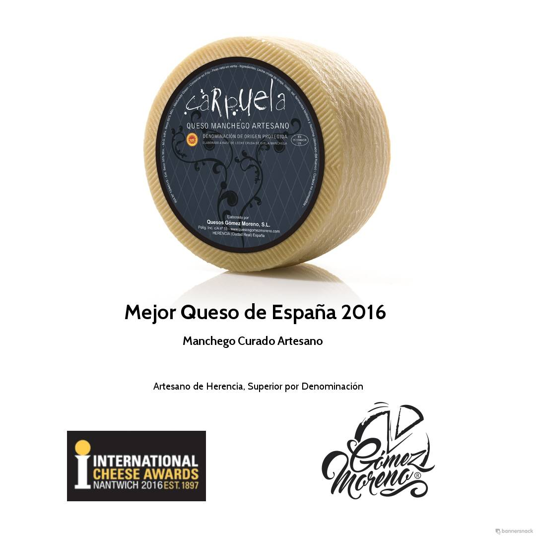 Carpuela de Quesos Gomez Moreno de Herencia Mejor queso de Espana 2016 - Mejor Queso de España 2016 para la marca Carpuela de Gómez Moreno