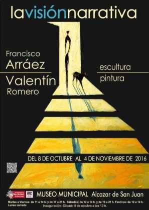 Cartel exposicion La Vision Narrativa 297x420 - Exposición de escultura y pintura de Francisco Arráez y Valentín Romero