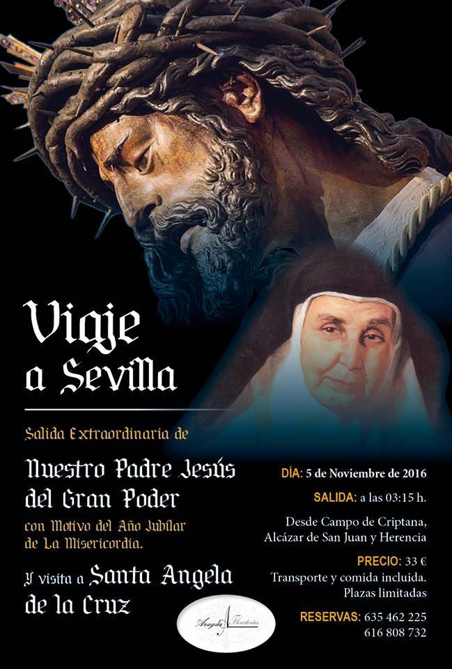 Viaje a Sevilla para asistir ala salida extraordinaria del Cristo del Gran Poder de Sevilla