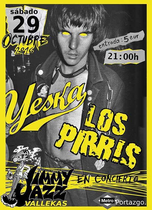 concierto de Yeska y los Pirris en la Jimmy jazz de Callecas - Yeska toca esta noche en la madrileña sala Jimmy Jazz
