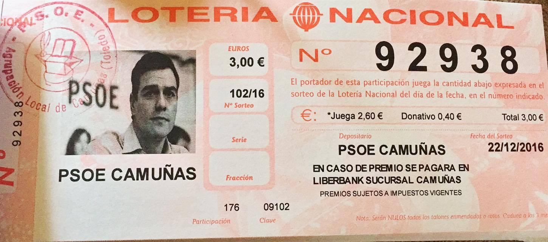 PSOE Camuñas vende Lotería de Navidad con la cara de Pedro Sanchez.