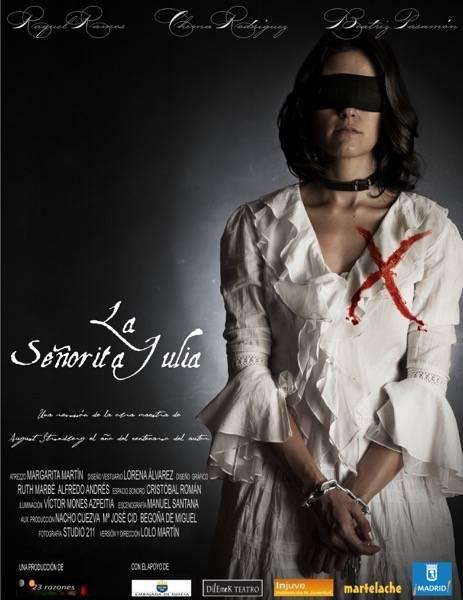 Cartel de la obra La Señortia Julia del grupo 23 Razones