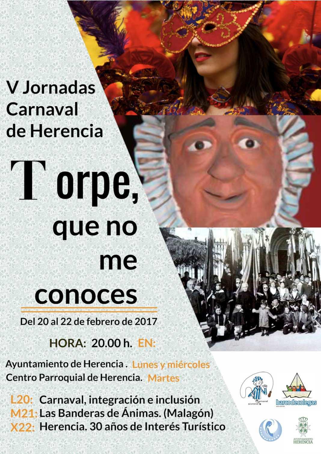 "cartel V jornadas culturales Carnaval Herencia 1 1068x1511 - Quintas jornadas culturales ""Torpe, que no me conoces"" del Carnaval de Herencia"