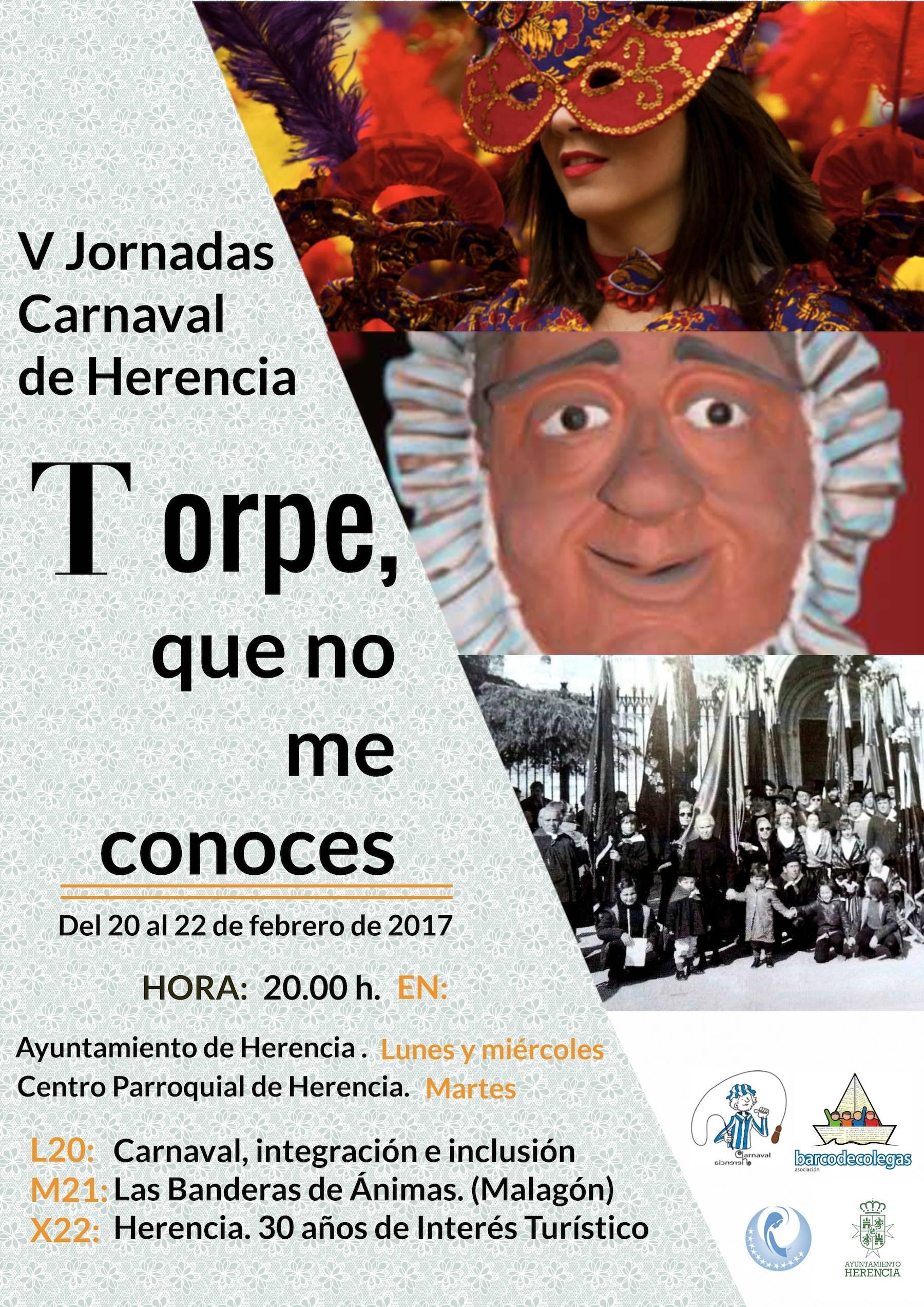 """cartel V jornadas culturales Carnaval Herencia 1 - Quintas jornadas culturales """"Torpe, que no me conoces"""" del Carnaval de Herencia"""