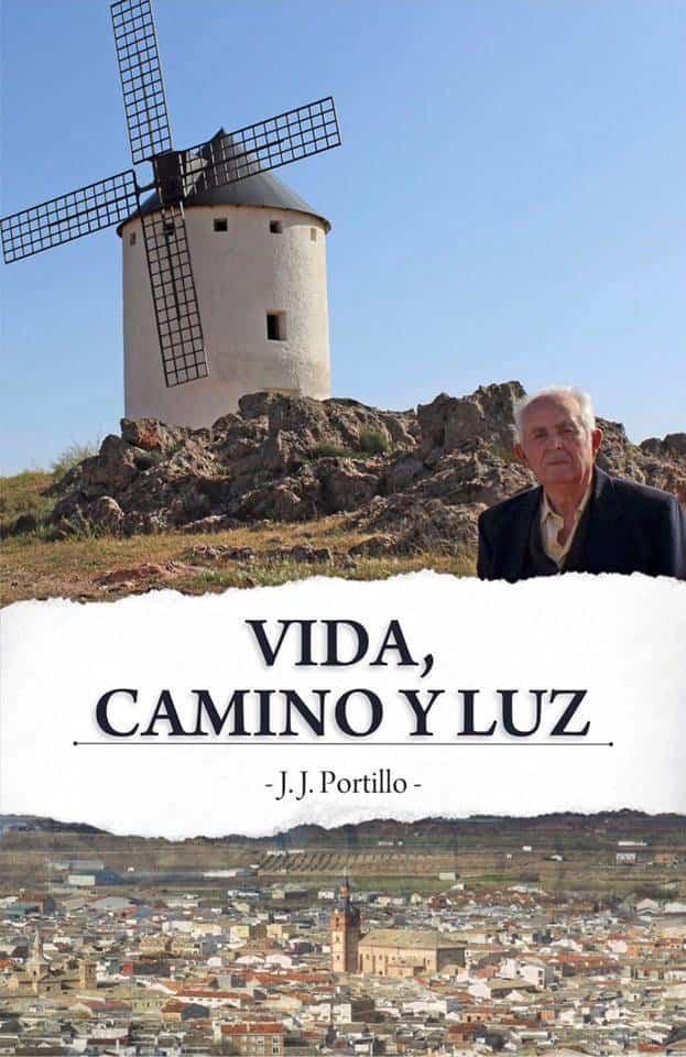 """Juan Jose Portillo Vida Camino y Luz - Juan José Portillo presenta su libro """"Vida, camino y luz"""""""