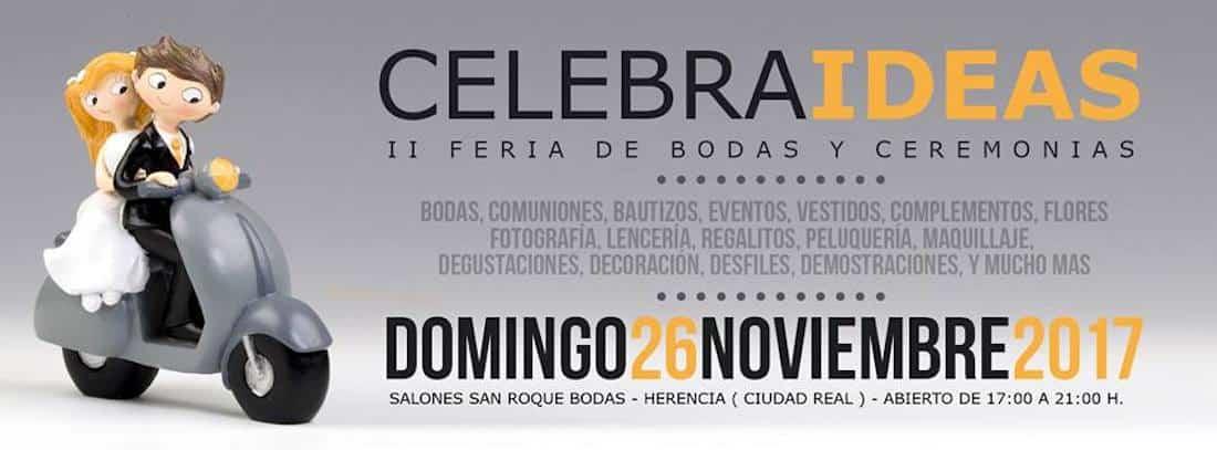 feria celebraideas herencia - II Feria de Bodas y Ceremonias en Herencia