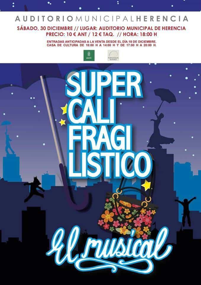 """Supercalifragilistico El Musical - El musical """"Supercalifragilísitco"""" en el auditorio de Herencia"""