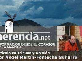 Tribuna y Opinión por Ángel Martín-Fontecha Guijarro