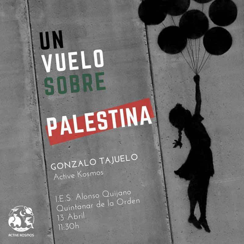 """Charla un vuelo sobre Palestina - Gonzalo Tajuelo realizará """"un vuelo sobre Palestina"""" en el Hermógenes"""